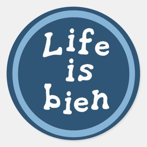 La vida es bien etiqueta