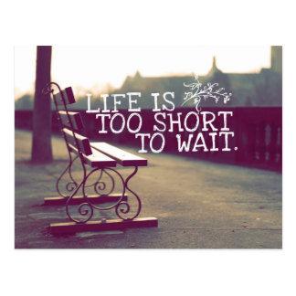 La vida es cita el | de motivación demasiado corta postal