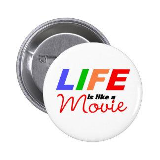La vida es como una película pin
