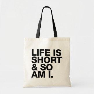 La vida es corta y así que es yo cita divertida bolso de tela
