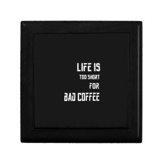 La vida es demasiado corta para el mún café joyero