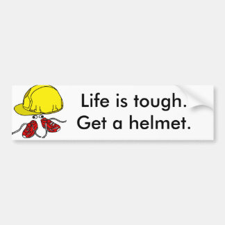 La vida es dura, consigue un lema del casco pegatina para coche