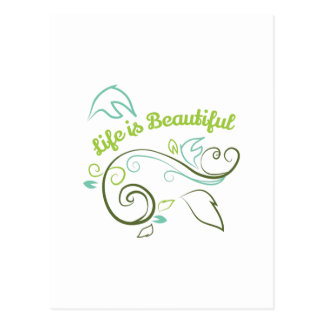 La vida es hermosa postal