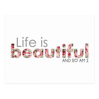 La vida es hermosa. y estoy tan:) postal