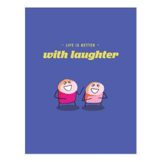 La vida es mejor con risa postal