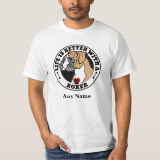 La vida es mejor con un boxeador personalizado camiseta