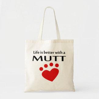 La vida es mejor con un Mutt Bolsa Tela Barata