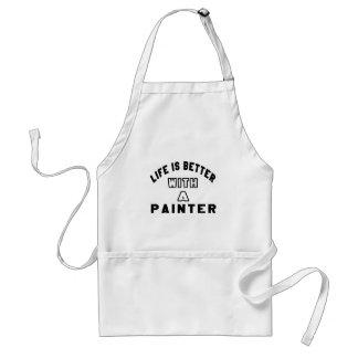 La vida es mejor con un pintor delantales