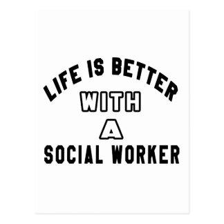 La vida es mejor con un trabajador social postales