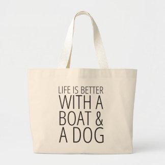 La vida es mejor con una bolsa de asas del barco y