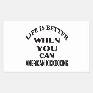 La vida es mejor cuando usted puede el kickboxing pegatina rectangular