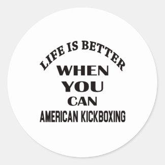 La vida es mejor cuando usted puede el kickboxing pegatina redonda