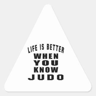 La vida es mejor cuando usted sabe judo colcomanias de triangulo