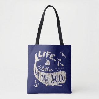 La vida es mejor por la bolsa de asas náutica del
