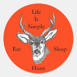 ¡La vida es simple come, duerme, caza! Pegatina Redonda