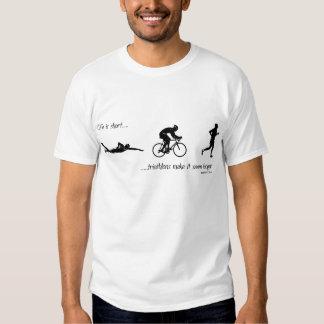 La vida es… triathlons cortos hace que parece más camisetas