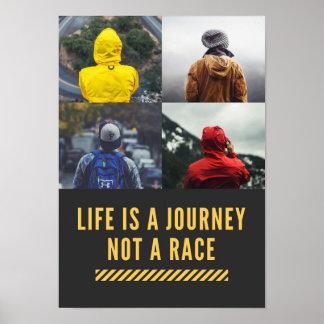 La vida es un viaje no un poster del lema de la póster