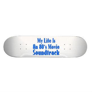 La vida es una banda de sonido de la película de l patineta personalizada