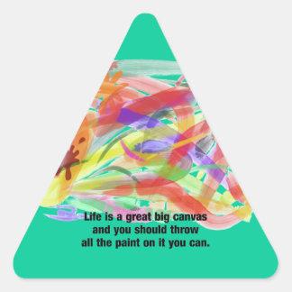 La vida es una lona pegatina triangular