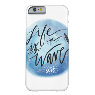 La vida es una onda funda barely there iPhone 6