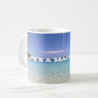 La vida es una taza de la playa