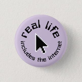 la vida real incluye el botón del Internet