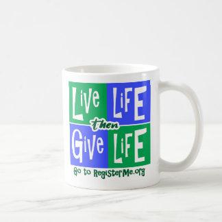 La vida viva entonces da vida taza de café