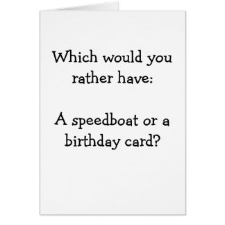 ¿Lancha de carreras o tarjeta de cumpleaños?