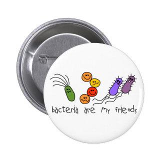 Las bacterias son mis amigos chapa redonda 5 cm