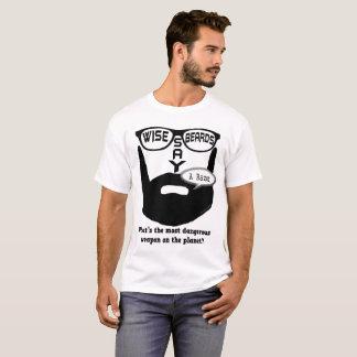 Las barbas sabias dicen un Razon Camiseta