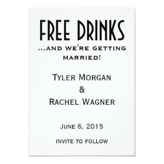 """Las """"bebidas libres"""" ahorran las fechas invitación 12,7 x 17,8 cm"""
