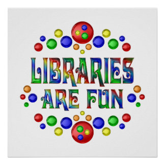 Las bibliotecas son diversión póster