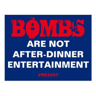 Las bombas no son entretenimiento de la postal