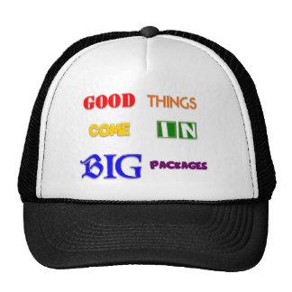 Las buenas cosas vienen en paquetes grandes gorras