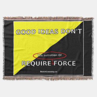 Las buenas ideas no requieren la manta del tiro de