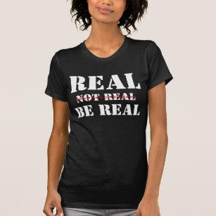Las camisetas /Real, no real, sean diseño real del