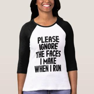 Las caras hago cuando corro camiseta