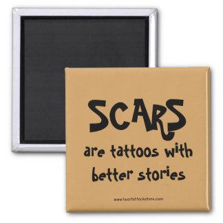 Las cicatrices son tatuajes con mejores historias imanes
