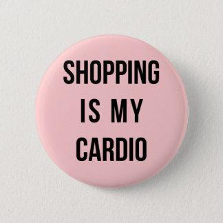 Las compras son mi cardiias en rosa chapa redonda de 5 cm