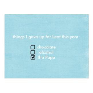 las cosas I dieron para arriba para Lent este año Postal