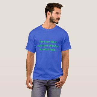 Las cuatro palabras más importantes de cualquier camiseta