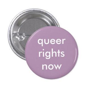 las derechas raras ahora badge chapa redonda de 2,5 cm