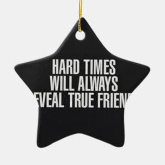 Las dificultades revelarán siempre a amigos adorno de cerámica