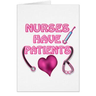 ¡Las enfermeras tienen pacientes! Felicitación