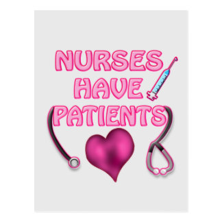 ¡Las enfermeras tienen pacientes! Tarjetas Postales