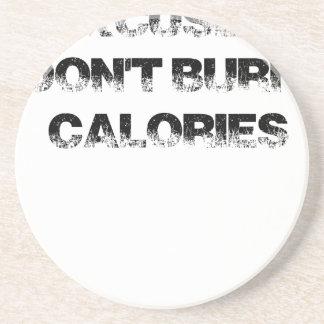 Las excusas no queman calorías - ejercite, posavasos