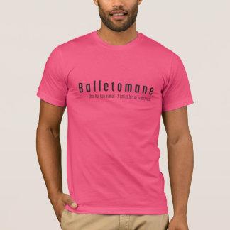 ¡Las fans del ballet tienen un nombre! Camiseta