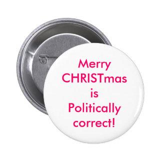 ¡Las Felices Navidad están político correctas! Chapa Redonda 5 Cm