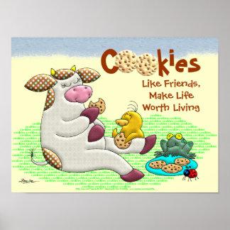 Las galletas hacen vida digno de la vida póster