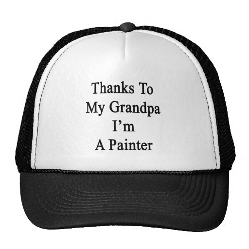 Las gracias a mi abuelo soy pintor gorros bordados